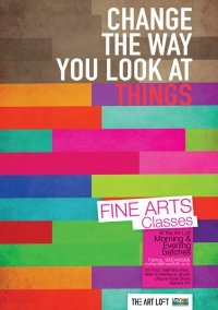 THE ART LOFT - fine arts.: fine art classes poster.